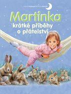 Svojtka Martinka - krátké příběhy o přátelství