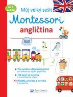 Svojtka Můj velký sešit Montessori angličtina 3 až 6 let
